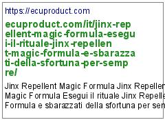 https://ecuproduct.com/it/jinx-repellent-magic-formula-esegui-il-rituale-jinx-repellent-magic-formula-e-sbarazzati-della-sfortuna-per-sempre/