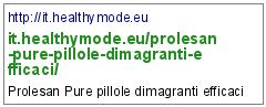 http://it.healthymode.eu/prolesan-pure-pillole-dimagranti-efficaci/
